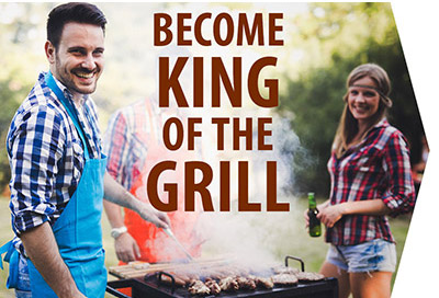Become King of the Grill