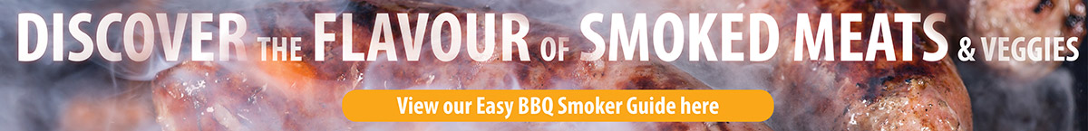 Discover the Flavour of Smoked Meats & Veggies - View Our Easy BBQ Smoker Guide Here